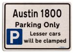 Austin 1800 Car Owners Gift| New Parking only Sign | Metal face Brushed Aluminium Austin 1800 Model